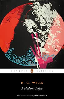 A Modern Utopia (Penguin Classics) (English Edition)