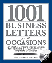 1001 Business Letters for All Occasions: From Interoffice Memos and Employee Evaluations to Company Policies and Business Inv