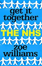 Get It Together: The NHS (English Edition)