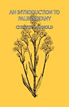 An Introduction to Paleobotany (English Edition)