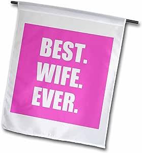 3dRose 桃红色 Best Wife Ever Bold 女士花园旗周年纪念日, 12 x 18 英寸