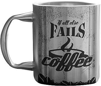 hot muggs 好 ideas-great 咖啡不锈钢双 walled 马克杯,334.5gram If All Else Fails.Coffee 11.8 ounce