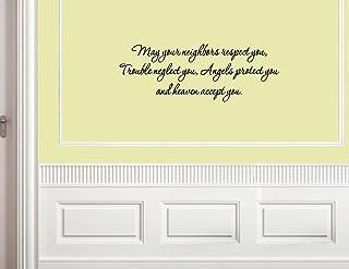 愿邻居尊重您,烦恼忽视您,天使保护您和他.