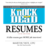 Knock 'em Dead Resumes: A Killer Resume Gets MORE Job Interviews! (English Edition)