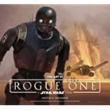 Art of Rogue One: A Star Wars Story