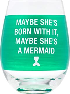 Maybe She's Born With It,Maybe She's A Mermaid Green 453.59 毫升玻璃酒杯