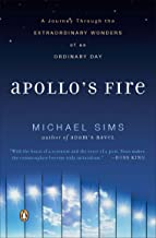 Apollo's Fire: A Journey Through the Extraordinary Wonders of an Ordinary Day (English Edition)