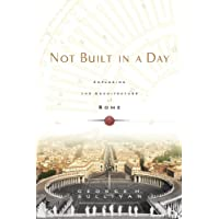 Not Built in a Day: Exploring the Architecture of Rome