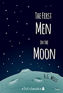 The First Men in the Moon (Xist Classics) (English Edition)