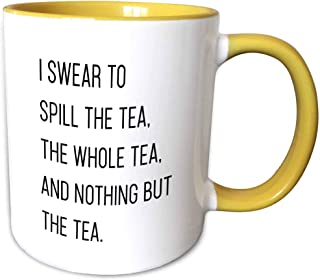 3dRose Tory Anne 系列引言 - I Swear To Spill The Tea The Whole Tea And Nothing But The Tea Funny 引言 - 马克杯 黄色/白色 15oz mug_29255...