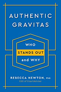 Authentic Gravitas: Who Stands Out and Why (English Edition)