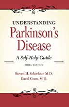 Understanding Parkinson's Disease: A Self-Help Guide (3rd edition) (English Edition)