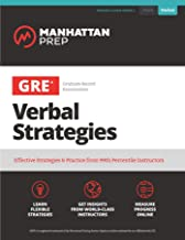 GRE Verbal Strategies: Effective Strategies & Practice from 99th Percentile Instructors (Manhattan Prep GRE Strategy Guide...