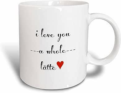 3drose brooklynmeme 情人节–I LOVE YOU A whole Latte–马克杯 白色 15盎司