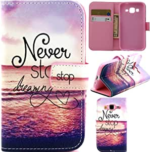 Samsung Galaxy Prevail LTE Case, Galaxy Core Prime Case,G360 Case, Gift_Source [A Smooth Sea Pattern] [Stand Feature] Premium Wallet Case [Wallet Function] Flip Cover Leather Case for Samsung Galaxy Core Prime G360 / Prevail LTE with Stylus Pen A-12-Never Stop Dreaming
