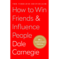 How To Win Friends and Influence People (English Edition)