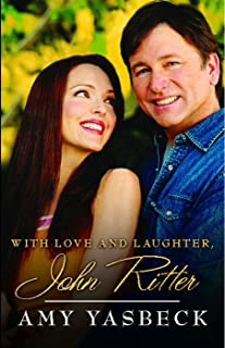 With Love and Laughter, John Ritter (English Edition)