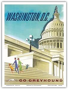 "Pacifica Island Art Washington, D.C. USA - 美国首都大厦 - Go Greyhound (Greyhound Bus Lines) - 复古世界旅游海报 c.1950 年代 - 艺术大师印刷 9"" x 12"" PRTA4390"