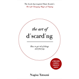 The Art of Discarding: How to get rid of clutter and find joy (English Edition)