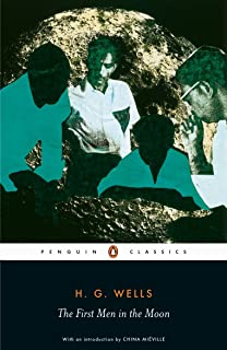 The First Men in the Moon (Penguin Classics) (English Edition)