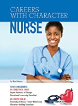 Nurse (Careers With Character) (English Edition)