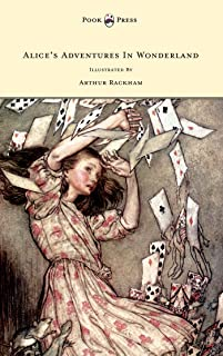 Alice's Adventures In Wonderland - Illustrated By Arthur Rackham (English Edition)