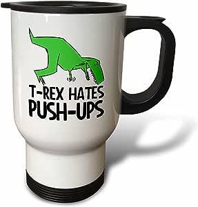 3dRose tm_193328_1 T Rex Hates Push Ups, Travel Mug, 14-Ounce, Stainless Steel
