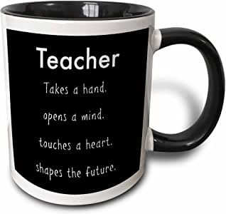 Jacoba school quotes - Teacher takes a hand opens a mind touches a heart shapes the future - Mugs 黑色/白色 11 oz