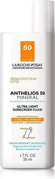 LA roche-posay anthelios 50矿物防晒超轻液体适用于面部