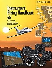 Instrument Flying Handbook (Federal Aviation Administration): FAA-H-8083-15B (English Edition)