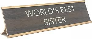 """Aahs 雕刻""""World's Best""""。 新奇铭牌风格书桌标志 Brown/Gold World's Best Sister WRLDBSTSISTERDESKSGN"""