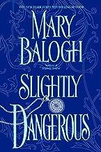 Slightly Dangerous (Bedwyn Saga Book 6) (English Edition)