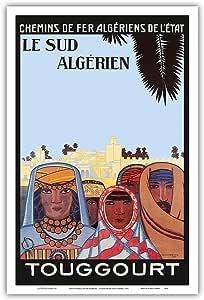 """南阿尔及利亚太平洋岛艺术(莱苏德·阿尔盖里恩) - 图格乌特 - 戴着传统海地的阿尔及利亚人 - Louis Fernez 复古铁路旅行海报 c.1925 - 艺术大师印刷 12"""" x 18"""" PRTB9210"""