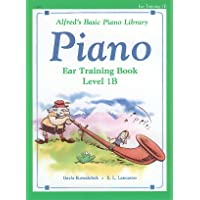 Alfred's Basic Piano Library Piano, Ear Training Book Level 1B
