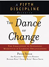 The Dance of Change: The challenges to sustaining momentum in a learning organization (English Edition)