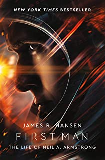 First Man: The Life of Neil Armstrong (English Edition)