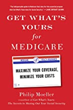 Get What's Yours for Medicare: Maximize Your Coverage, Minimize Your Costs (The Get What's Yours Series) (English Edition)