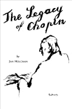 The Legacy of Chopin (English Edition)