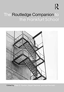 The Routledge Companion to the Frankfurt School (Routledge Philosophy Companions) (English Edition)