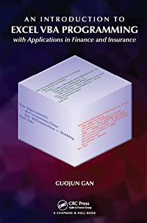 An Introduction to Excel VBA Programming: with Applications in Finance and Insurance (English Edition)