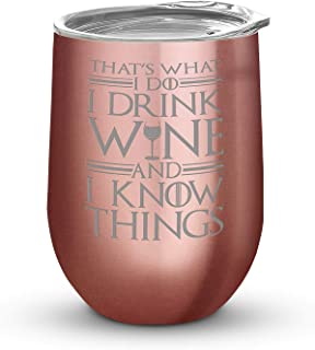 NeeNoNex That's What I Do I Drink Wine And I Know Things - 父母 Tumbler, Rose Gold