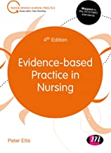 Evidence-based Practice in Nursing (Transforming Nursing Practice Series) (English Edition)