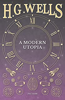 A Modern Utopia (English Edition)