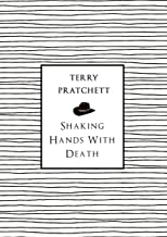 Shaking Hands With Death (English Edition)