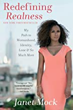 Redefining Realness: My Path to Womanhood, Identity, Love & So Much More (English Edition)