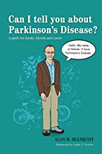 Can I tell you about Parkinson's Disease?: A guide for family, friends and carers (Can I tell you about...?) (English Edit...