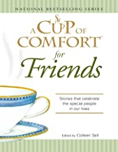 A Cup of Comfort for Friends: Stories that celebrate the special people in our lives (English Edition)