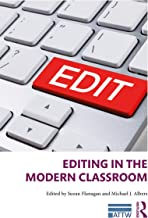 Editing in the Modern Classroom (ATTW Series in Technical and Professional Communication) (English Edition)