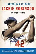 I Never Had It Made: An Autobiography of Jackie Robinson (English Edition)
