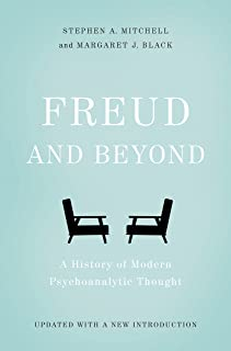 Freud and Beyond: A History of Modern Psychoanalytic Thought (English Edition)